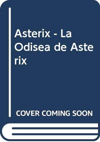 9788474192445: Asterix - La Odisea de Asterix (Spanish Edition)