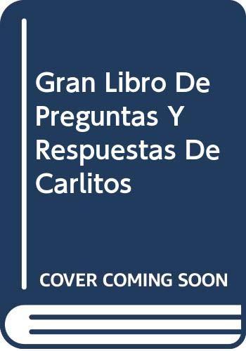 9788474195026: Gran Libro De Preguntas Y Respuestas De Carlitos (Spanish Edition)