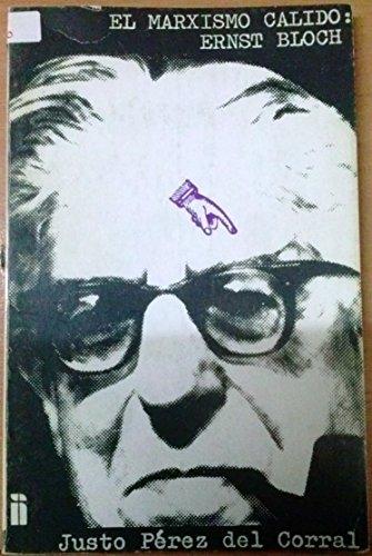 9788474210279: El marxismo calido, Ernst Bloch (Coleccion Herramientas ; v. 5) (Spanish Edition)