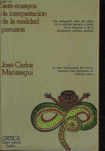 9788474230017: Siete ensayos de interpretacion dela realidad peruana (Estudios y ensayos)