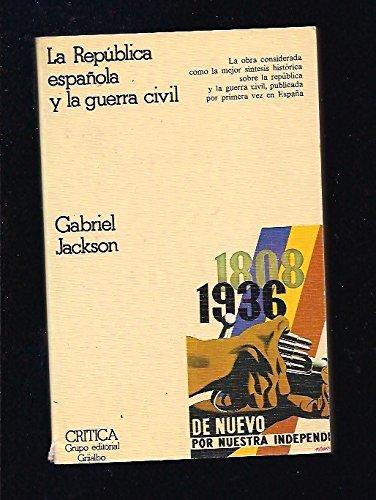 9788474230062: La Republica Espanola y La Guerra Civil 1931-1939