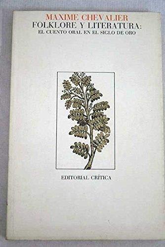 9788474230567: Folklore y literatura : el cuento oral en el siglo de oro