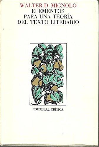 9788474230598: Elementos para una teoria del texto literario
