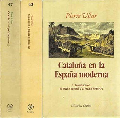 9788474230727: Cataluña en la España moderna: Investigaciones sobre los fundamentos económicos de las estructuras nacionales (Crítica/Historia) (Spanish Edition)