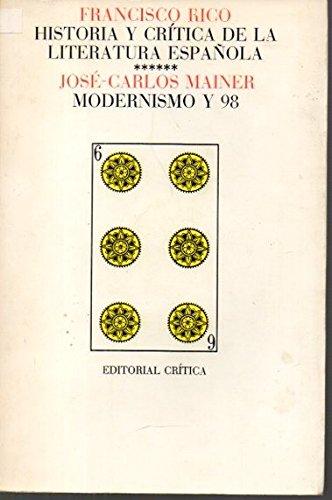 Historia Y Crítica De La Literatura Española: Francisco Rico José-Carlos