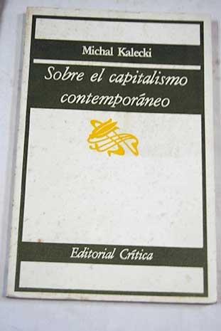 9788474231137: Sobre el capitalismo contemporáneo