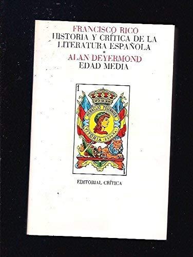 Historia y critica de la literatura española.: DEYERMOND, ALAN D.