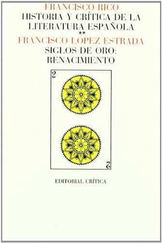 9788474231397: Vol. 2: Siglos de oro: Renacimiento (Páginas de Filología. H.ª y crítica de literatura)