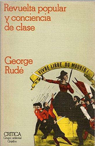 9788474231526: Revuelta Popular Y Conciencia De Clase (spanish text)