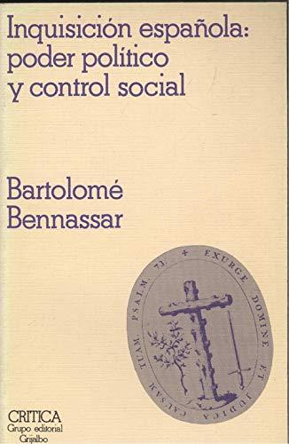 9788474231564: Inquisicion española : poder politico y control social