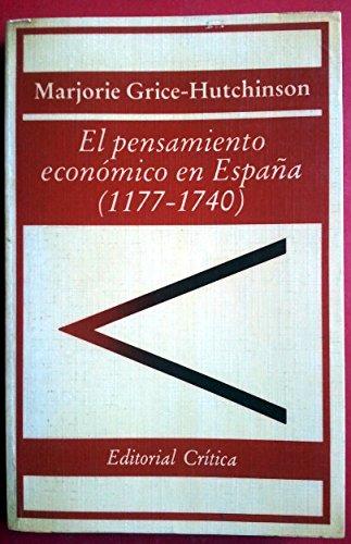 9788474231625: El pensamiento económico en España (1177-1740)