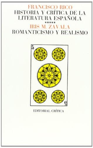 Historia Y Critica De LA Literatura Espanola: Zavala, Iris M.