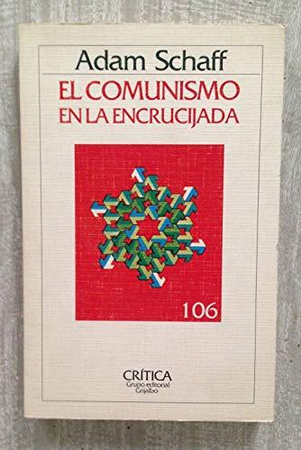 9788474231960: Comunismo en la encrucijada, el