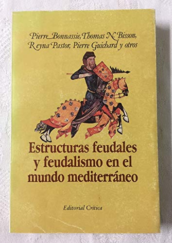 9788474232271: Estructuras feudales y feudalismo en el mundo mediterraneo