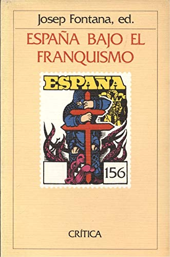 9788474232844: Espana bajo el franquismo (Temas hispanicos) (Spanish Edition)