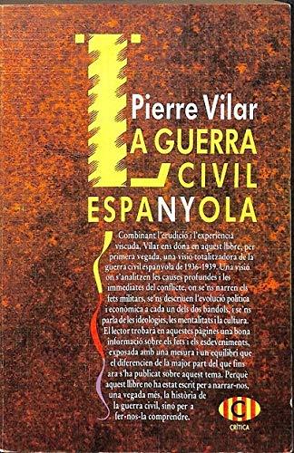 A Guerra Civil Espanyola - Vilar Pierre