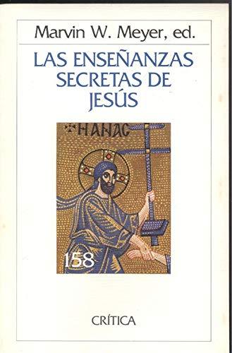 9788474232905: LAS ENSEÑANZAS SECRETAS DE JESÚS: CUATRO EVANGELIOS GNÓSTICOS