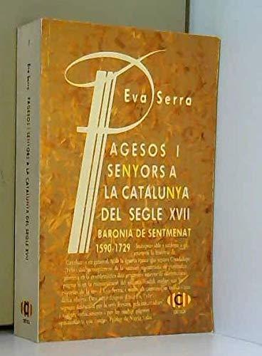 9788474233599: Pagesos I senyors a la catalunya del segle XVII (Sèrie general)