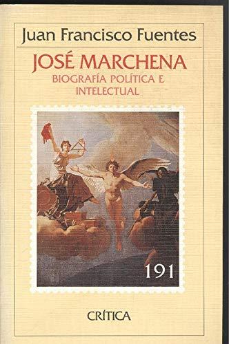 9788474233964: José Marchena: Biografía política e intelectual (Temas hispánicos) (Spanish Edition)