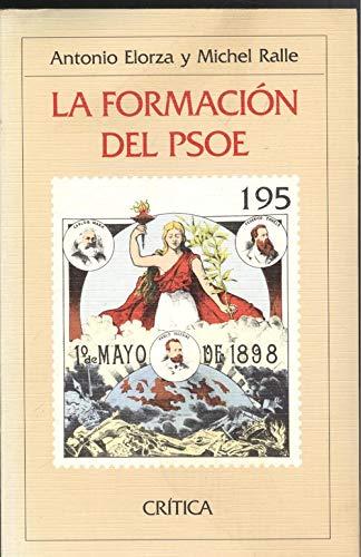 9788474234022: Formacion del psoe, la