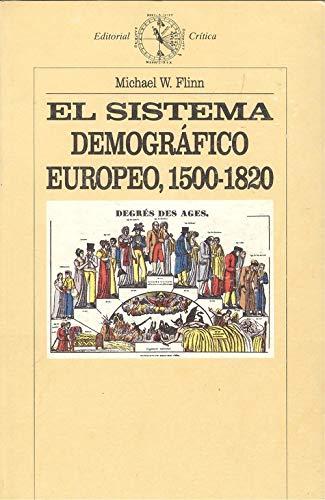 El sistema demográfico europeo 1500-1820 . - Flinn, Michael F.