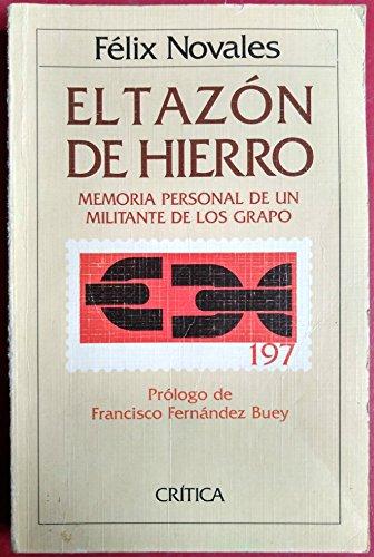 9788474234107: El tazon de hierro: Memoria personal de un militante de los Grapo (Temas hispanicos) (Spanish Edition)