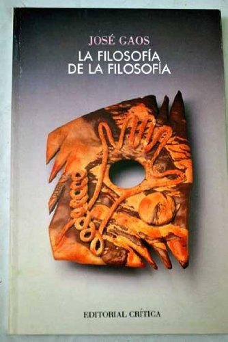 9788474234299: La Filosofia de La Filosofia (Critica) (Spanish Edition)