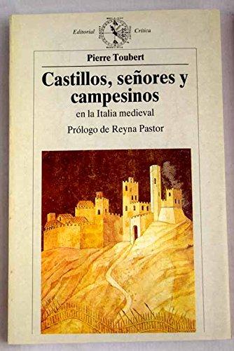 9788474234336: Castillos, señores y campesinos en la Italia medieval