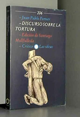 Discurso sobre la tortura: Juan Pablo Forner