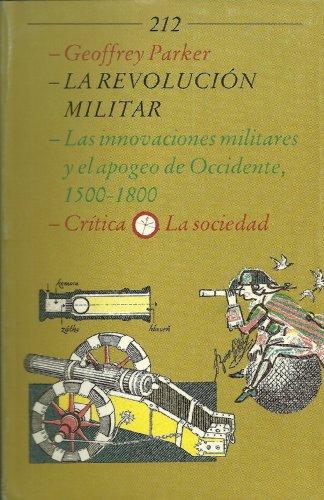 9788474234633: La revolucion militar: las innovaciones militares