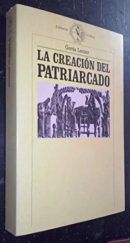 9788474234749: La creación del patriarcado