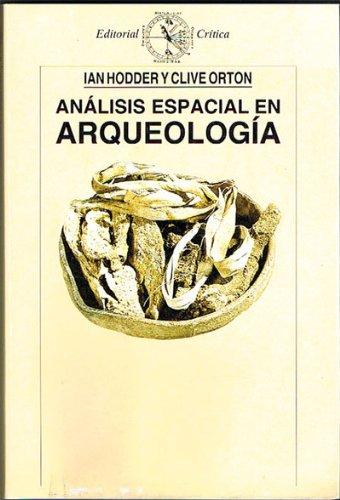 9788474234756: Analisis Espacial En Arqueologia (Spanish Edition)