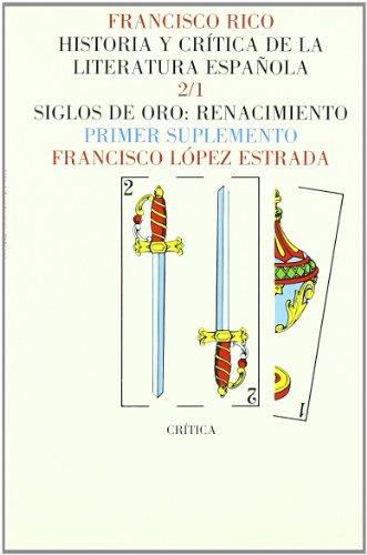 Historia Y Critica De La Literatura Espanola: Franciso Rico