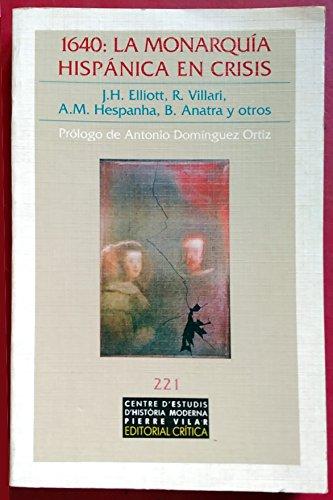 9788474235272: 1640, la monarquia hispanica en crisis (La sociedad) (Spanish Edition)