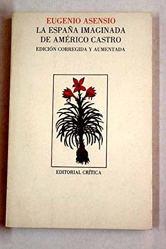 9788474235326: La Espana imaginada de Americo Castro (Filologia) (Spanish Edition)