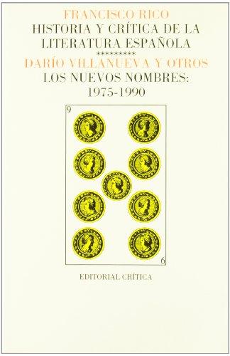 9788474235456: Vol. 9: Los nuevos nombres: 1975-1990 (Páginas de Filología. H.ª y crítica de literatura)