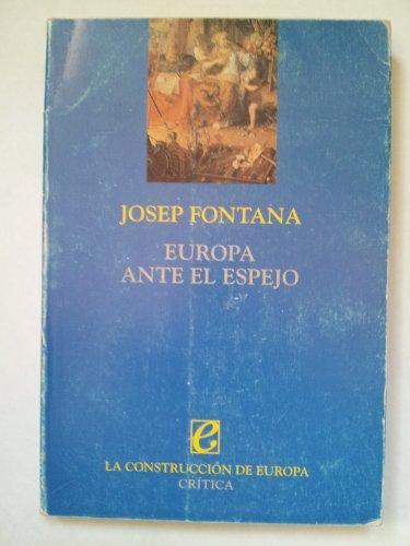 9788474236132: Europa Ante El Espejo (La Construccion de Europa) (Spanish Edition)
