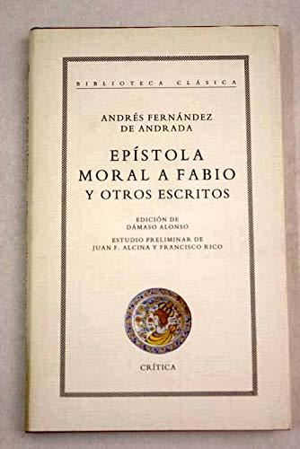 Epístola moral a Fabio y otros escritos: Andrés Fernández de
