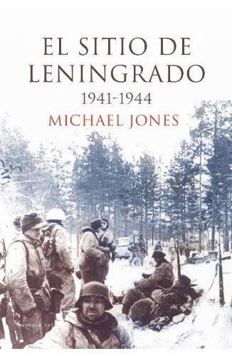 9788474236293: El sitio de Leningrado 1941-1944 (Memoria Crítica)