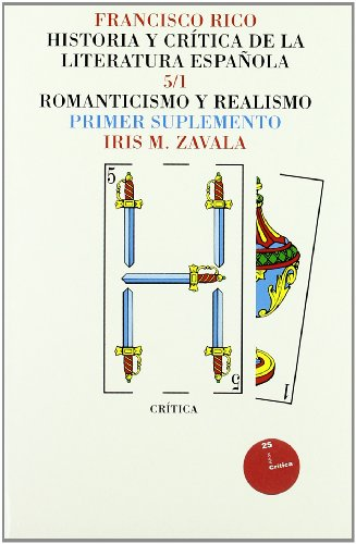 9788474236460: Vol.5: Romanticismo y realismo (PAGINAS DE FILOLOGIA. Hª Y CRITICA DE LITERATURA)
