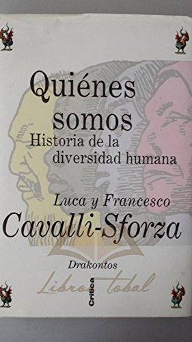 9788474236651: QUIENES SOMOS?HISTORIA DE LA DIVERSIDAD HUMANA