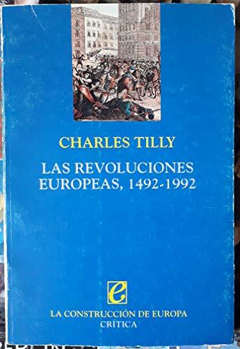 9788474236859: Las revoluciones europeas, 1492-1992