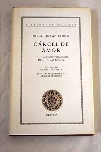 9788474237023: Cárcel de amor (r) (Biblioteca Clasica (critica))