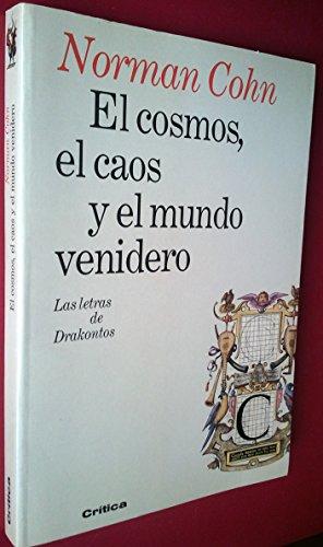 9788474237177: El Cosmos, El Caos y El Mundo Venidero (Spanish Edition)