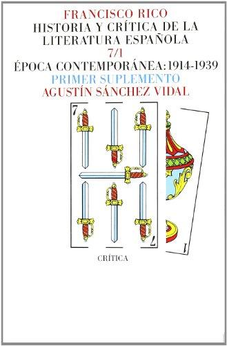 Vol. 7: Época contemporánea 1914-1939: Agustín Sánchez Vidal/Víctor