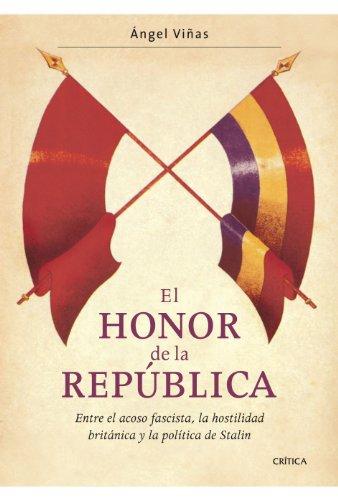 9788474237658: El honor de la República