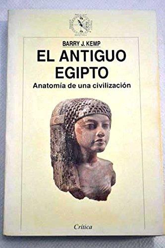 9788474237757: El antiguo Egipto. anatomia de unacivilizacion