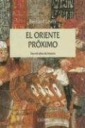 9788474238013: El Oriente Proximo: DOS Mil Anos de Historia / The Middle East (Serie Mayor (Critica)) (Spanish Edition)