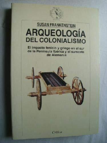 9788474238082: Arqueología del colonialismo
