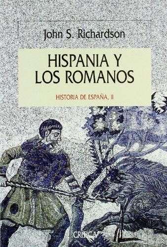 9788474238495: Hispania y Los Romanos - Historia de Espana II (Spanish Edition)